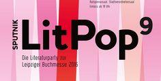 Sputnik LitPop - Die Party zur Leipziger Buchmesse am 19. März 2016