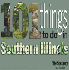 101 Things to Do in Southern Illinois