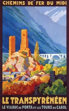 Vintage Railway Travel Poster - Le Transpyrénéen - by Pierre Commarmond. Commarmond was a landscape painter from Lyon who specialized in mountain and ocean views. Along with Broders and Soubie, he produced some of the best French railway posters of the 1920s and 30s.