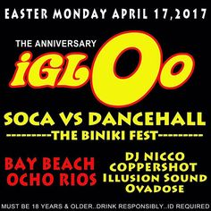 Road yeh now wid bure top shellah sound!! #IGLOoAnniversary @igloojamaica #IGLOoOchi returns on April 17, 2017!! #EasterMonday #IGLOoSocaVsDancehall #IGLOoJamaica #Ocho #Rios #IGLOoTheGlobalCoolerParty #DarkEntertainment @igloonation  @dreameventsja @realpartygods **Must be 18 years or older to Drink and Enter. ID Required. Drink Responsibly. No Weapons Allowed.** #Jamaican #coolerparty #Music  #Travel #Wanderlust #Instavibes #Jamaica #musicfestival #djlife #festival #party #travelgram…