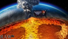 YELLOWSTONE SUPER VOLCANO COULD ERUPT IN 2016 AND WIPE OUT THE EARTH