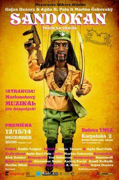 Sandokan - Tiger sa vracia, Slovak Marionet theatre, Bratislava, 10.1.2013   CITYLIFE Bratislava, City Life, Theatre, Comic Books, Events, Comics, Cover, Movie Posters, Puppets