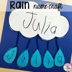Weather Activities and Centers - Pocket of Preschool - Weather Theme - Rain name craft! All our favorite weather themed activities (literacy, math, STEM, science, sensory - Weather Activities Preschool, Preschool Names, Preschool Lessons, Spring Activities, Preschool Art, Preschool Learning, Toddler Activities, Water Theme Preschool, Teaching