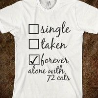 forever alone with 72 cats - cosmicc hipsterrs - Skreened T-shirts, Organic Shirts, Hoodies, Kids Tees, Baby One-Pieces and Tote Bags