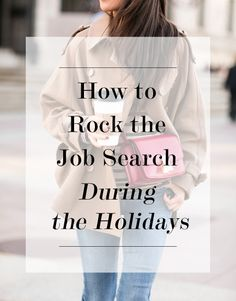 How to Rock the Job Search During the Holidays | Levo League | Career Tips #jobsearch #jobs #holidays