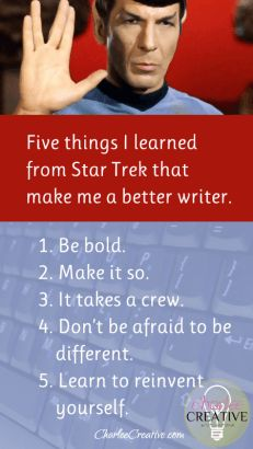 Five Things Star Trek Taught Me About Being A Writer – Charlee Creative