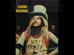 """""""Hummingbird,"""" by Leon Russell with background vocals by Bobby Whitlock, Delaney and Bonnie"""