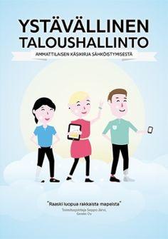 Tilaa Procountorin julkaisema Ystävällinen taloushallinto -kirja veloituksetta! http://campaigns.procountor.com/kirja