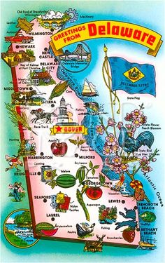 Greetings From Delaware State Map Delaware Life, Map Of Delaware, Dover Delaware, Delaware State Flag, Bethany Beach Delaware, Rehoboth Beach Delaware, Beaches In Delaware, Lewes Delaware, Route 66