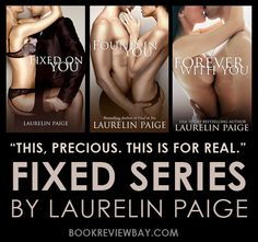 Fixed Series by Laurelin Paige | Book Review Bay | Romance Book Reviews, Giveaways, News & More