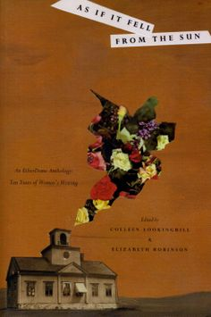 """""""As if It Fell from the Sun"""" Colleen Lookingbill, Elizabeth Robinson, Publisher: EtherDome ( 2012)"""