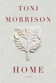 Home by Toni Morrison