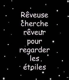 Daydreamer looking dreamily looking at the stars. Best Quotes, Love Quotes, Funny Quotes, Inspirational Quotes, Quote Citation, Fb Quote, French Words, French Quotes, Everyday Quotes