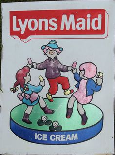Lyons Maid vintage sign. I can taste that lovely Milky ice lolly right now! My fave.
