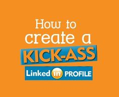 20+ Tips On How To Make A Perfect LinkedIn Profile -