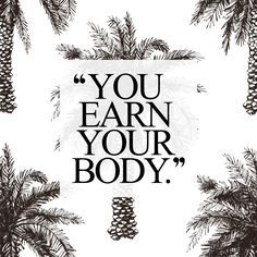 Earn it! Browse our collection of motivational fitness quotes and get instant exercise and training motivation. Transform positive thoughts into positive actions and get fit, healthy and happy! http://www.spotebi.com/workout-motivation/fitness-motivation-quote-earn-it/