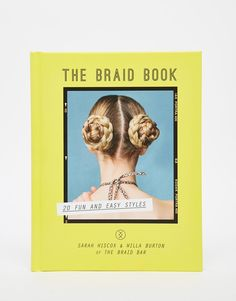 The Braid Bar Book