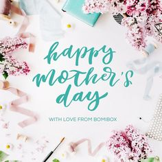 To all the beautiful mother's who give so much of themselves and expect nothing in return: Happy Mother's Day.