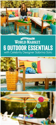 Celebrity designer Sabrina Soto helps you get out of your decorating rut so you can enjoy the outdoors with ease—and affordably. www.worldmarket.com #CelebrateOutdoors