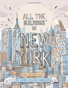 All the Buildings in New York: That I've Drawn So Far by James Gulliver Hancock,http://www.amazon.com/dp/0789324679/ref=cm_sw_r_pi_dp_XyK6sb0WZ5HB2BCE