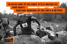 if your dreams don't scare you, they aren't big enough. doing it! tough mudder   march 2, miami