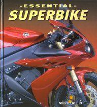 Essential Superbike (Essential (Motorbooks International))