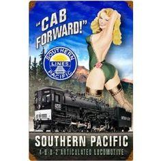 "Railroad Tin Sign - ""SOUTHERN PACIFIC CAB FORWARD"" Pin Up Rail Girl"