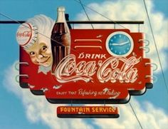 """love this old vintage Coca-Cola sign The Coca-Cola Sprite Boy In the early 1940s, the """"Sprite Boy,"""" an elf-like cartoon figure -- a sprite -- made his appearance in magazine ads for Coca-Cola."""