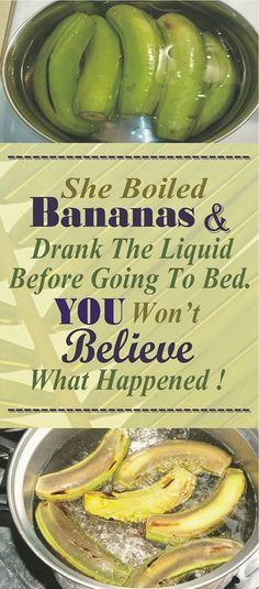 She Boiled Bananas And Drank The Liquid Before Going To Bed. You Wont Believe What Happened ! Healthy Drinks, Healthy Tips, How To Stay Healthy, Healthy Recipes, Detox Drinks, Healthy Food, Healthy Choices, Banana Benefits, Banana Drinks