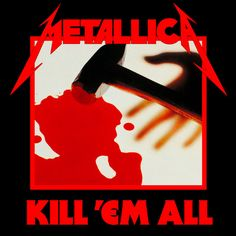 """Metallica, Kill 'Em All*****: Imagine being some 16 year old kid back in '83 (I was 13 myself), and hearing this for the first time. I didn't hear it for the first time until '89, after """"And Justice"""" came out. By then, the music had gotten much heavier. But in '83, this must have been scary heavy (or, as my Bostonian friends might say """"wicked Haaad."""" 7/19/15"""