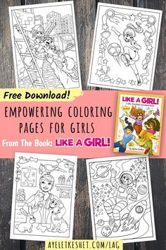 Free Printable Coloring Pages From Like A Girl The Empowering Book