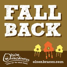 Don't forget to fall back in time an hour! #OlsonBraces