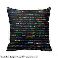 Chuck Text Design I Throw Pillow