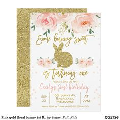 Shop Pink gold floral bunny Birthday Invitation created by Sugar_Puff_Kids. Bunny Birthday, Girl First Birthday, First Birthday Parties, First Birthdays, Birthday Ideas, 1st Birthday Invitations Boy, Pink Invitations, Printable Invitations, Invites