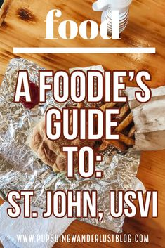 A complete guide on where to eat in St. John in the USVI. The island has some pretty incredible places to eat that you don't want to miss. Virgin Islands Vacation, St Thomas Usvi, Island Food, Island Life, Good Foods To Eat, Best Places To Eat, Foodie Travel, Wine Recipes, Small Island