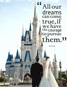 """All our dreams can come true, if we have the courage to pursue them."" - Walt Disney #WaltDisney #quote #Disney #wisdom"