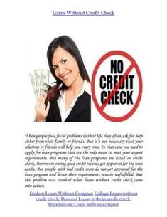get a loan without credit Federal Student Loans, Get A Loan, Debt Consolidation, Payday Loans, The Borrowers, How To Apply, Advice, Tips, Counseling