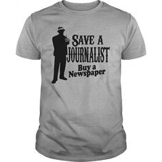 High quality Save a Journalist Buy Newspaper inspired T Shirts T Shirts, Hoodies. Check price ==► https://www.sunfrog.com/Funny/High-quality-Save-a-Journalist-Buy-Newspaper-inspired-T-Shirts-Sports-Grey-Guys.html?41382 $19
