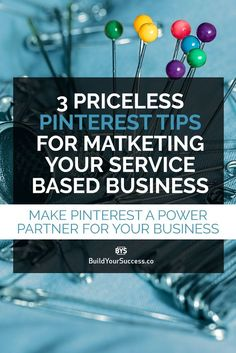 Looking to promote on Pinterest? Check out this 3 Priceless Pinterest Tips for Marketing your Service Based Business and bring real traffic to your website.