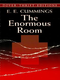 The Enormous Room by E. Cummings One of the most important and popular American poets of the century, e. cummings is best known for his brilliant and innovative verse and its distinctive lack of uppercase letters and conventional grammar. Good Books, Books To Read, John Green Books, American Poets, Classic Literature, Lus, The Fault In Our Stars, Book Recommendations, Reading