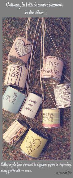 Boites de conserve décorée pour mariage. Wedding cans