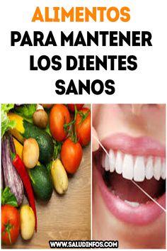 alimentos para mantener los dientes sanos  Salud  Caseros  Remdios  Recetas   consejos 3b7b1cb00c3b
