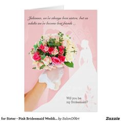 for Sister - Pink Bridesmaid Wedding Request