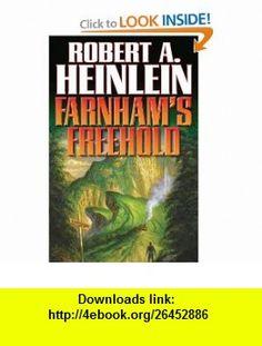 Farnhams Freehold (9781439134436) Robert A. Heinlein , ISBN-10: 143913443X  , ISBN-13: 978-1439134436 ,  , tutorials , pdf , ebook , torrent , downloads , rapidshare , filesonic , hotfile , megaupload , fileserve