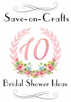 Top 10 Bridal Shower Ideas