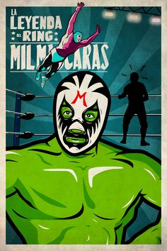 Mil Mascaras Leyenda del Ring by Fidel MF Alonso, via Behance