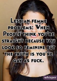Lesbian femme problems: When People think you're straight because ...