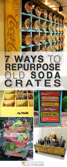 7 Ways to Repurpose Old Soda Crates • Great Ideas and Tutorials!