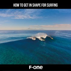 How to Get in Shape for Surfing Top Photographers, Paddle Boarding, Water Sports, Get In Shape, Whale, Improve Yourself, Exercises, About Me Blog, Kitesurfing