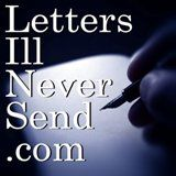 From a Monogamous Loving Woman | Letters I'll Never Send
